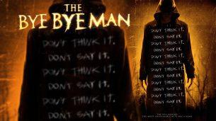 Bye Bye Man (2017)