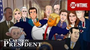 Our Cartoon President (2018)