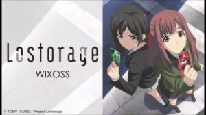 Lostorage WIXOSS