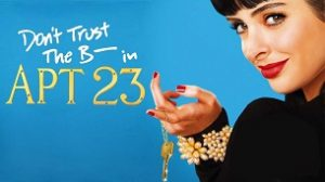 Don't Trust the B—- in Apartment 23 (2012)