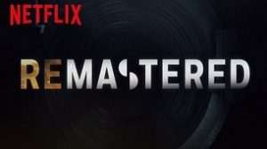 ReMastered (2018)