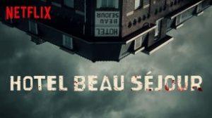 Hotel Beau Sejour (2017)
