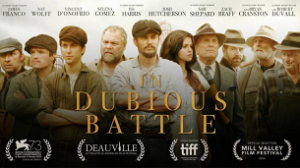 In Dubious Battle (2016)