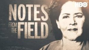 Notes from the Field (2018)
