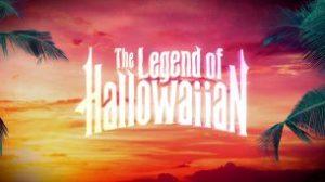 Legend of Hallowaiian (2018)