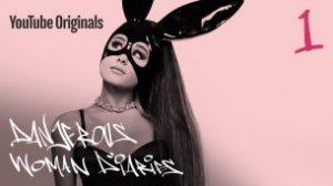 Ariana Grande: Dangerous Woman Diaries (2018)