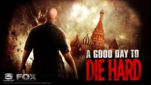 A Good Day to Die Hard (2013)