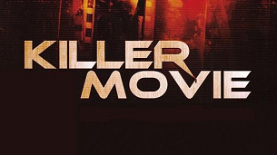 Killer Movie (2008)