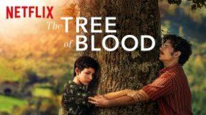 The Tree of Blood (El arbol de la sangre) (2018)