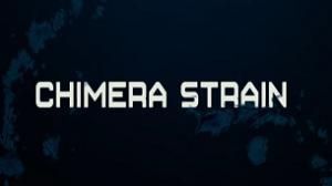 Chimera Strain (2019)