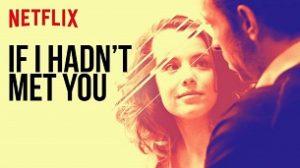 Si no t'hagués conegut (If I Hadn't Met You) (2019)