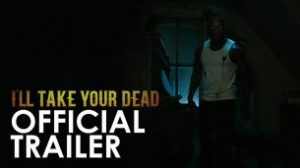 I'll Take Your Dead (2019)