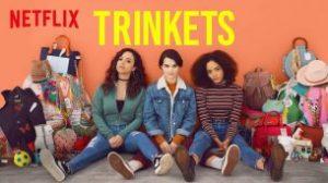 Trinkets (2019)