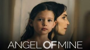 Angel of Mine (2019)