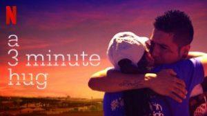 A 3 Minute Hug (2019)
