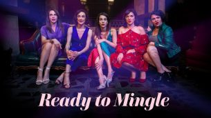 Ready to Mingle (2019)