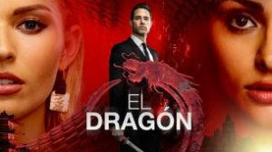 El Dragón: Return of a Warrior (The Dragon)