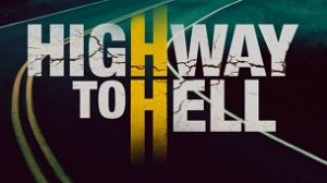 Highway to Hell (2019)