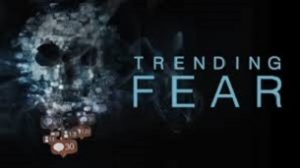 Trending Fear (2019)