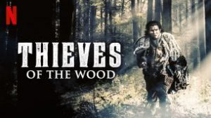 Thieves of the Wood (2020)