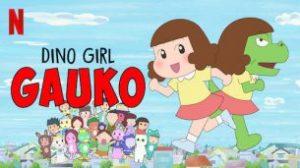 Gauko, Fetița-Dinozaur