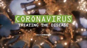 Breakthrough: Coronavirus – Treating the Disease