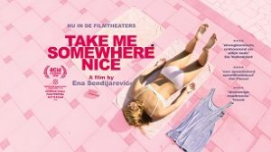 Take Me Somewhere Nice (2019)
