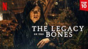Legado en los huesos (The Legacy of the Bones)