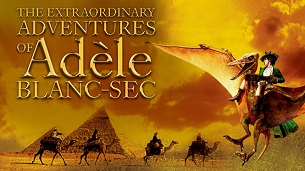 The Extraordinary Adventures of Adèle Blanc-Sec (2010)