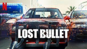 Lost Bullet (Balle perdue) (2020)