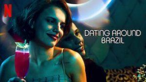 Dating Around: Brazil (2020)