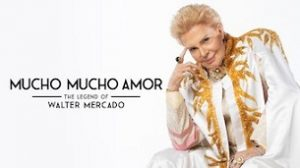 Mucho Mucho Amor: The Legend of Walter Mercado (2020)