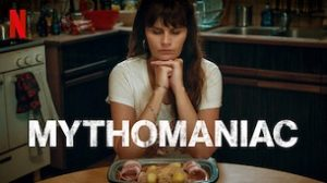 Mythomaniac (2019)