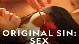 Original Sin: Sex (2016)