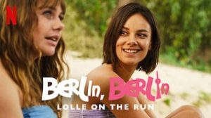 Berlin, Berlin: Lolle on the Run (2020)