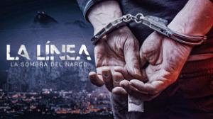 La Línea: Shadow of Narco (2020)