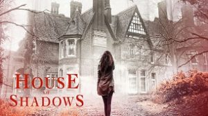 House of Shadows (2020)