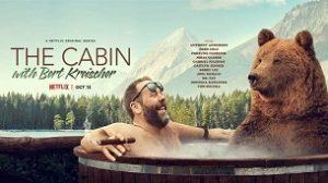 The Cabin with Bert Kreischer (2020)