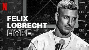Felix Lobrecht: Hype (2020)