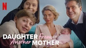 Daughter from Another Mother (2021)