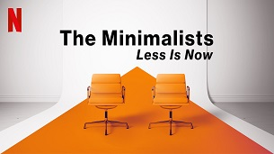 The Minimalists: Less Is Now (2021)