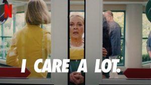 I Care a Lot (2021)