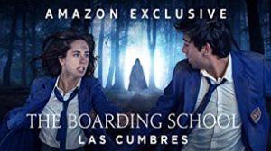 The Boarding School: Las Cumbres (2021)