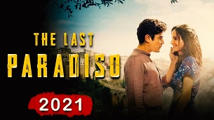 The Last Paradiso (L'ultimo paradiso) (2021)