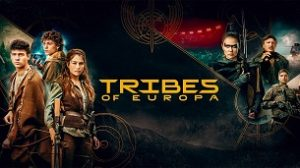 Tribes of Europa (2021)