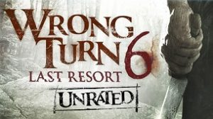 Wrong Turn 6: Last Resort (2014)