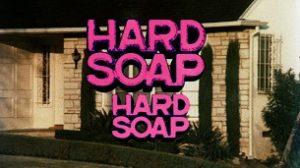 Hard Soap Hard Soap (1977)