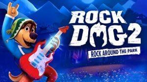 Rock Dog 2: Rock Around the Park (2021)