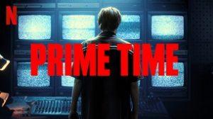 Prime Time (2021)