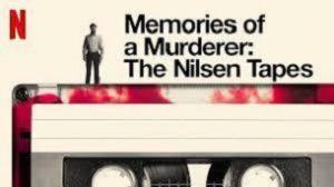 Memories of a Murderer: The Nilsen Tapes (2021)